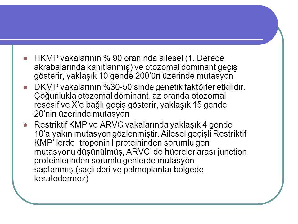 HKMP vakalarının % 90 oranında ailesel (1