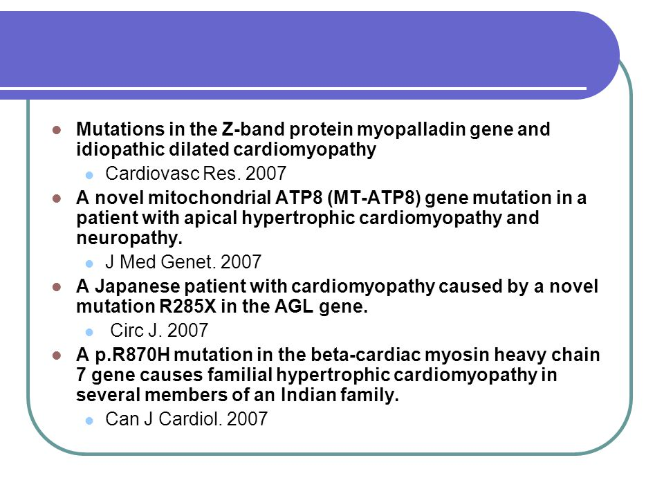 Mutations in the Z-band protein myopalladin gene and idiopathic dilated cardiomyopathy