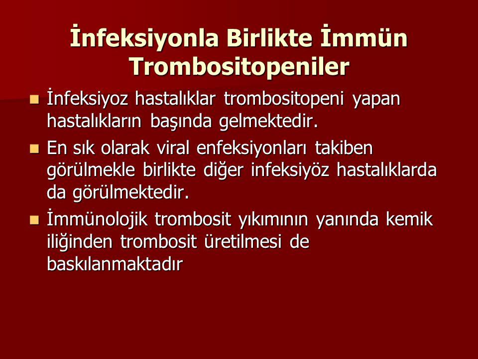 İnfeksiyonla Birlikte İmmün Trombositopeniler