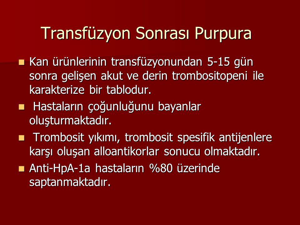 Transfüzyon Sonrası Purpura