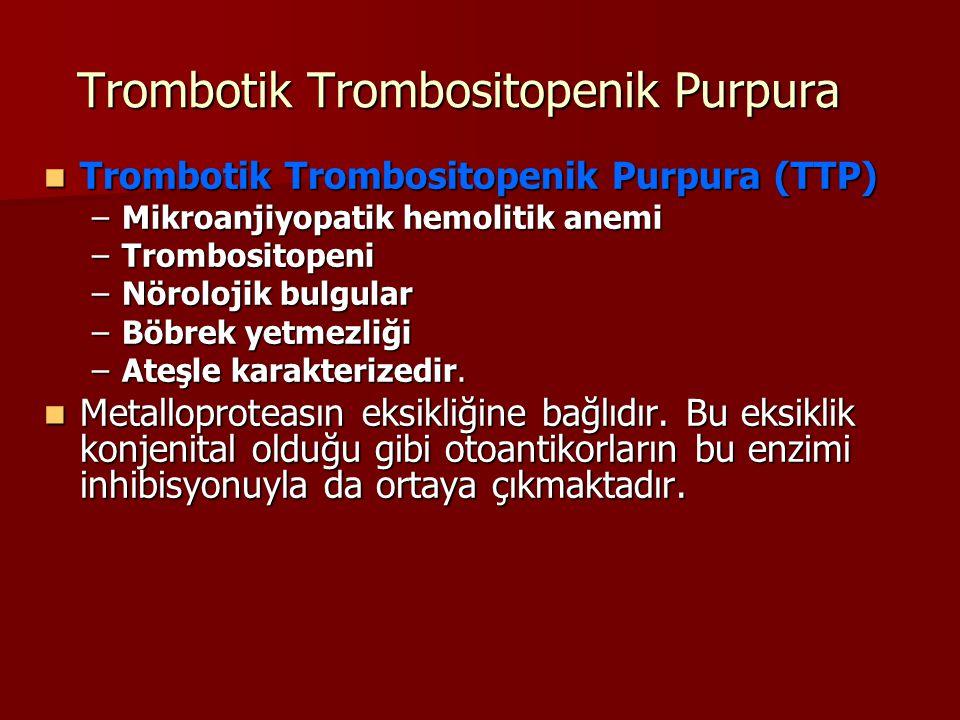 Trombotik Trombositopenik Purpura