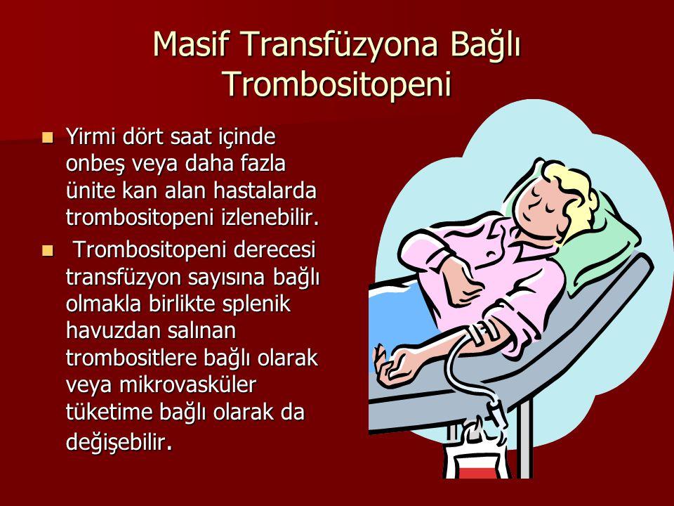 Masif Transfüzyona Bağlı Trombositopeni