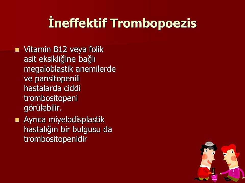 İneffektif Trombopoezis