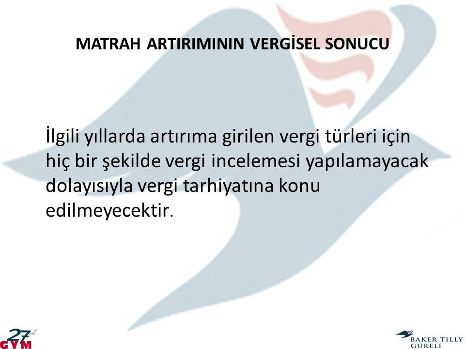 MATRAH ARTIRIMININ VERGİSEL SONUCU