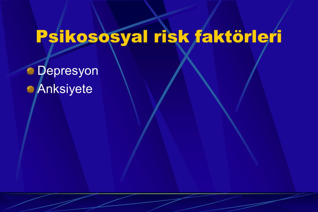 Psikososyal risk faktörleri