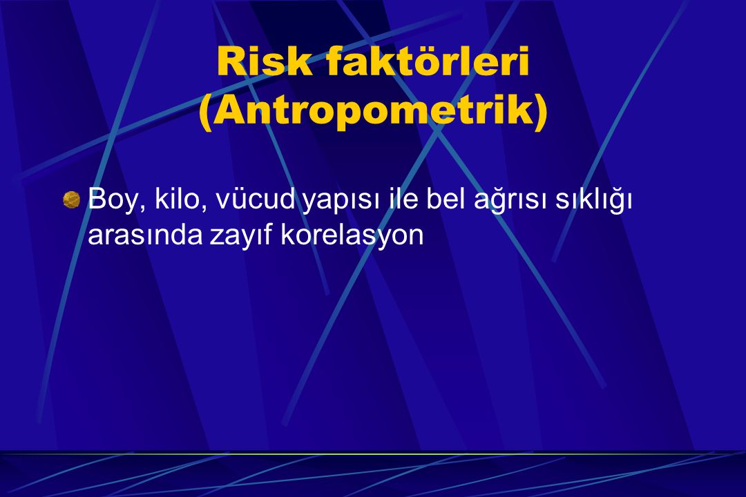 Risk faktörleri (Antropometrik)
