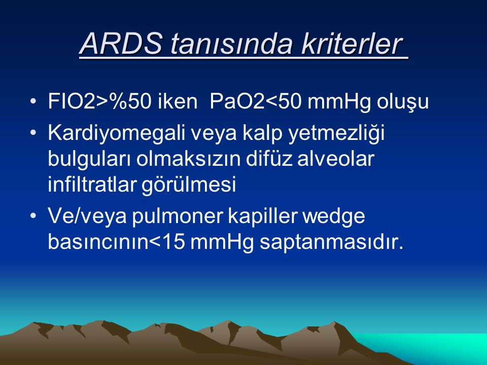 ARDS tanısında kriterler