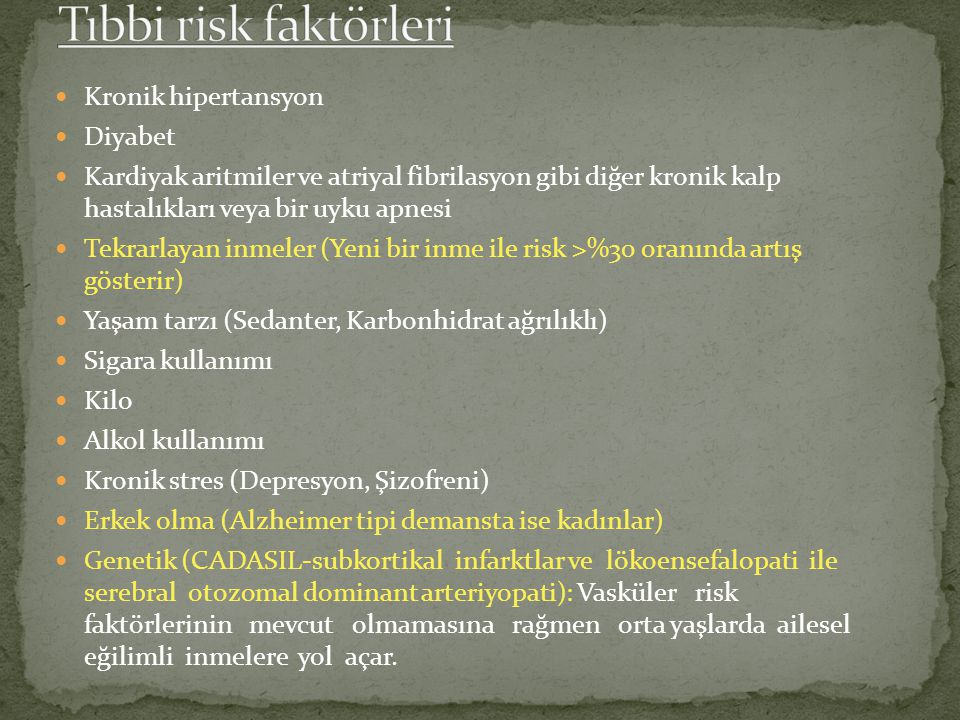 Tıbbi risk faktörleri Kronik hipertansyon Diyabet
