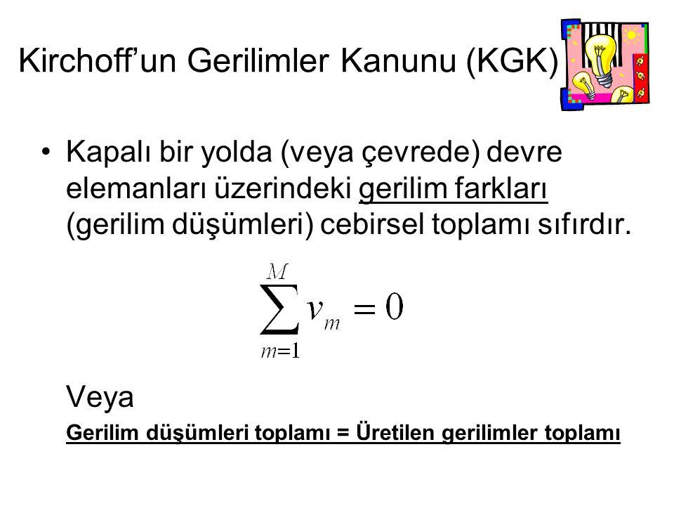 Kirchoff'un Gerilimler Kanunu (KGK)