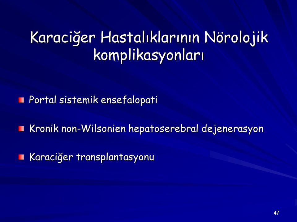 Karaciğer Hastalıklarının Nörolojik komplikasyonları