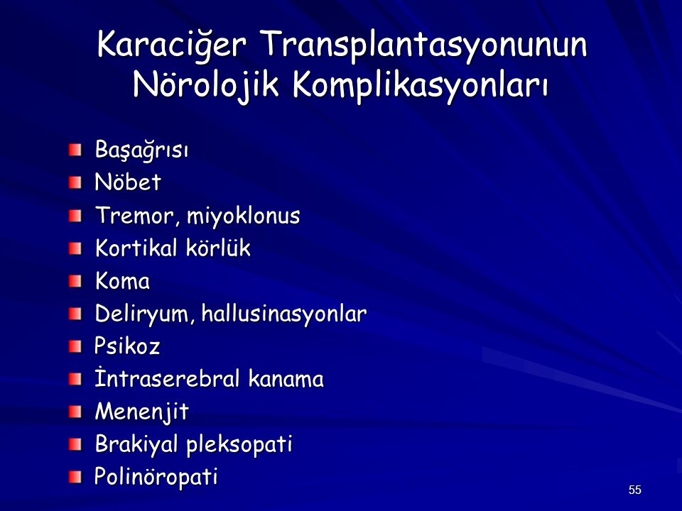 Karaciğer Transplantasyonunun Nörolojik Komplikasyonları
