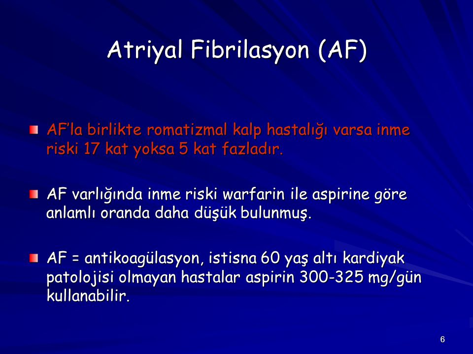 Atriyal Fibrilasyon (AF)