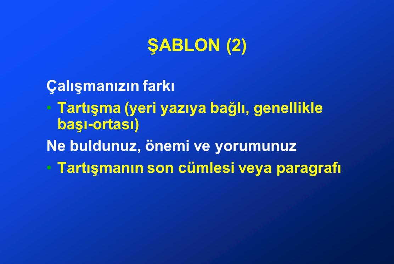 ŞABLON (2) Çalışmanızın farkı