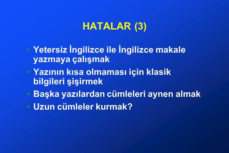 HATALAR (3) Yetersiz İngilizce ile İngilizce makale yazmaya çalışmak