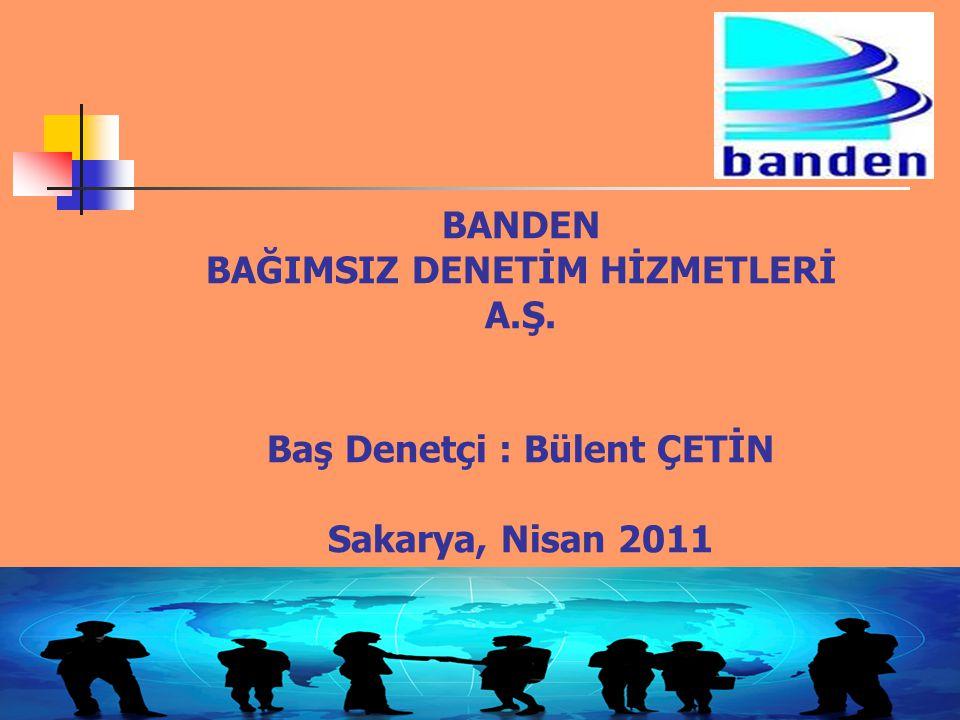 BANDEN BAĞIMSIZ DENETİM HİZMETLERİ A. Ş