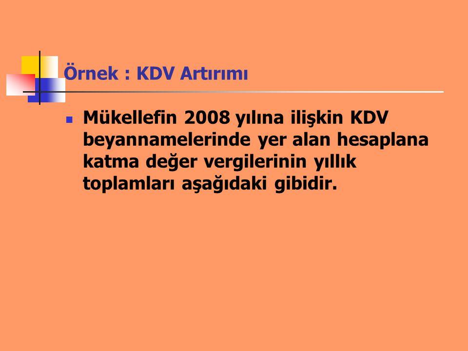 Örnek : KDV Artırımı