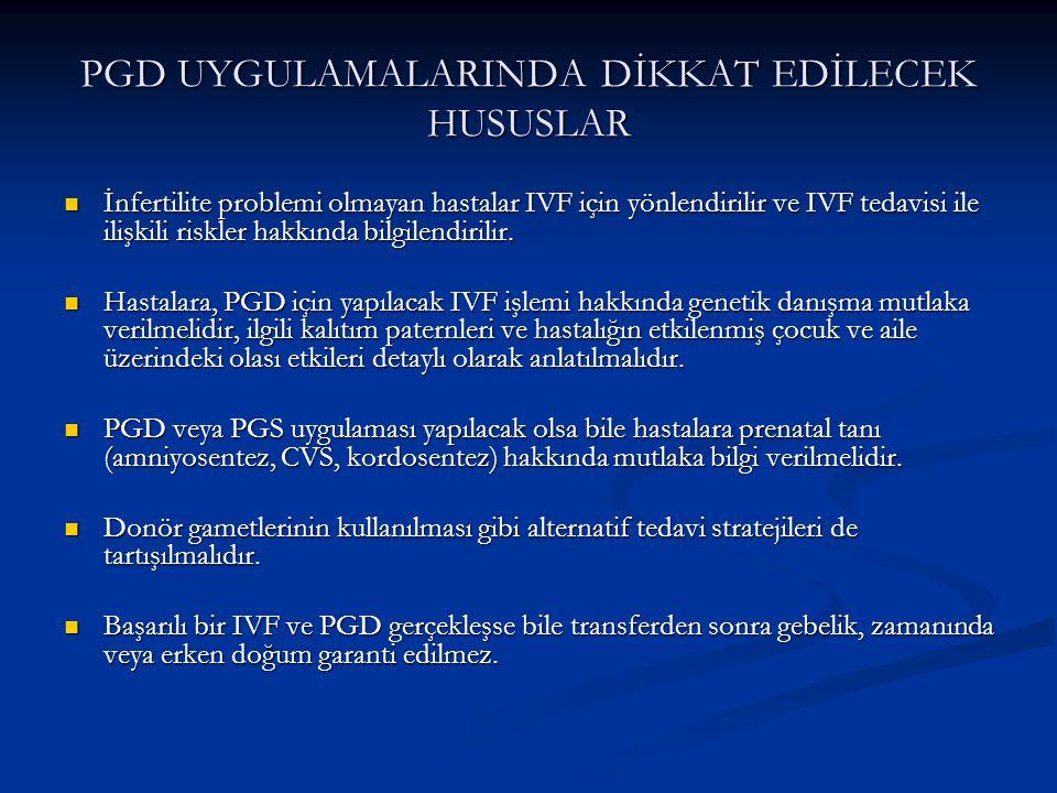 PGD UYGULAMALARINDA DİKKAT EDİLECEK HUSUSLAR