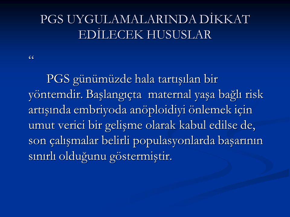 PGS UYGULAMALARINDA DİKKAT EDİLECEK HUSUSLAR