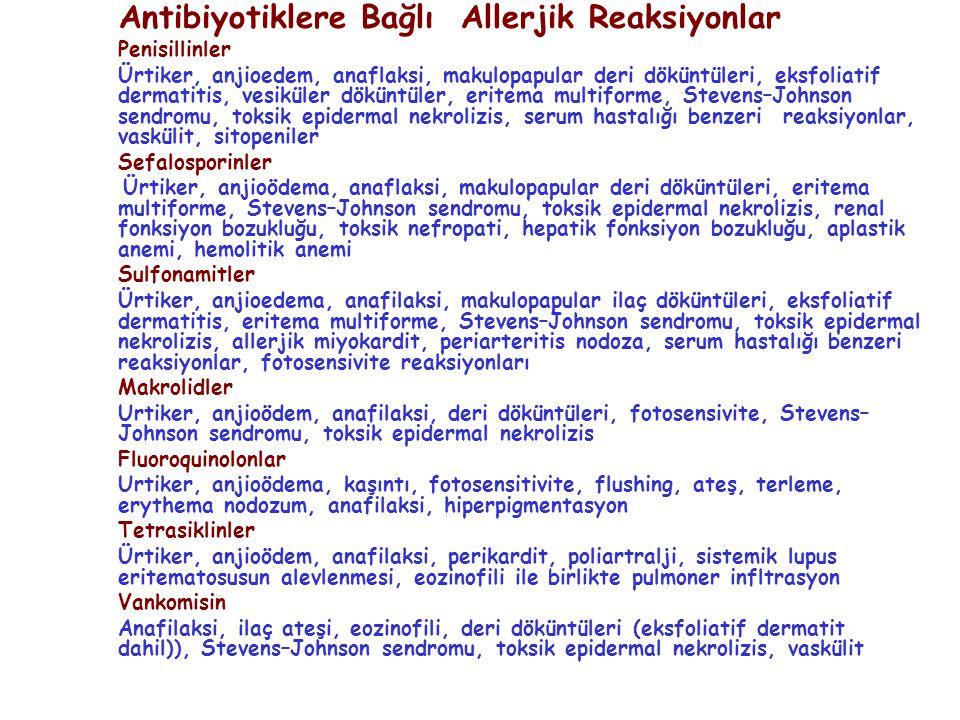 Antibiyotiklere Bağlı Allerjik Reaksiyonlar