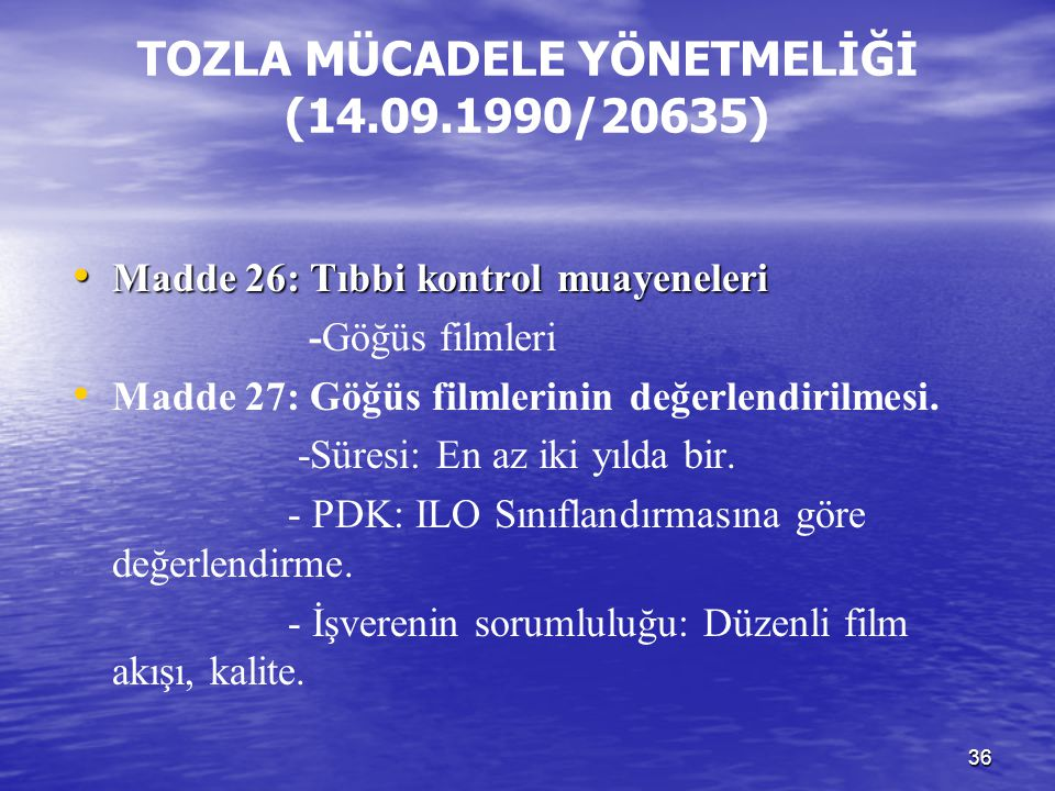 TOZLA MÜCADELE YÖNETMELİĞİ (14.09.1990/20635)