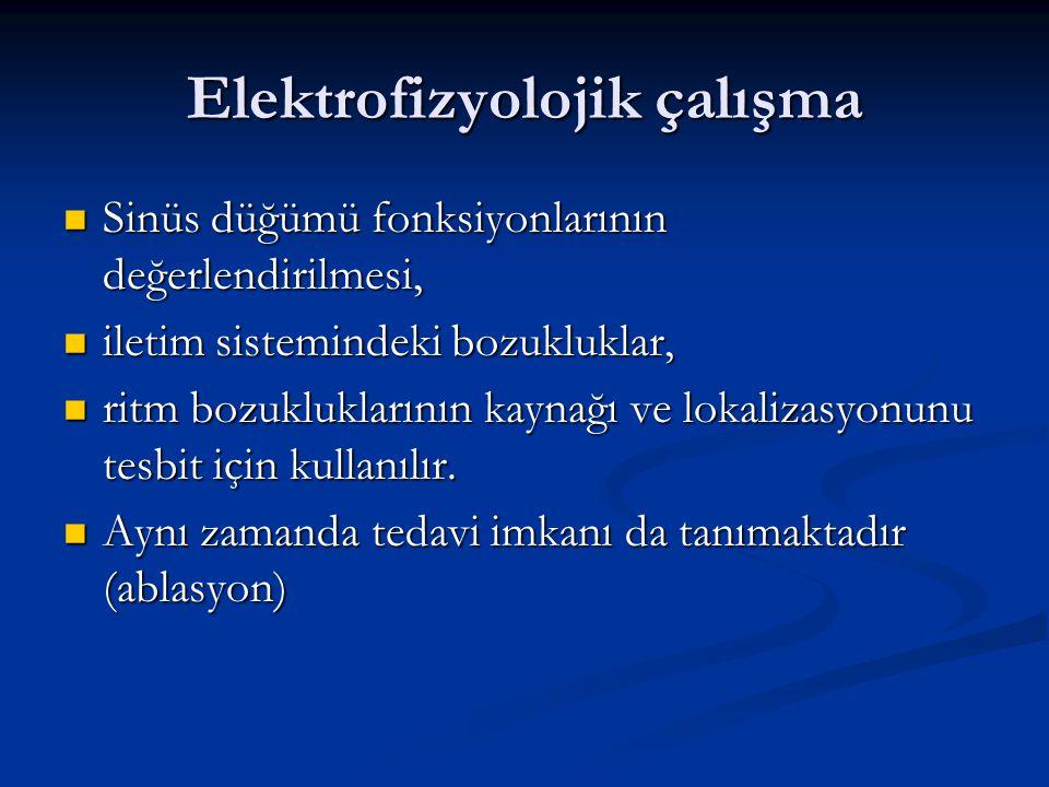 Elektrofizyolojik çalışma