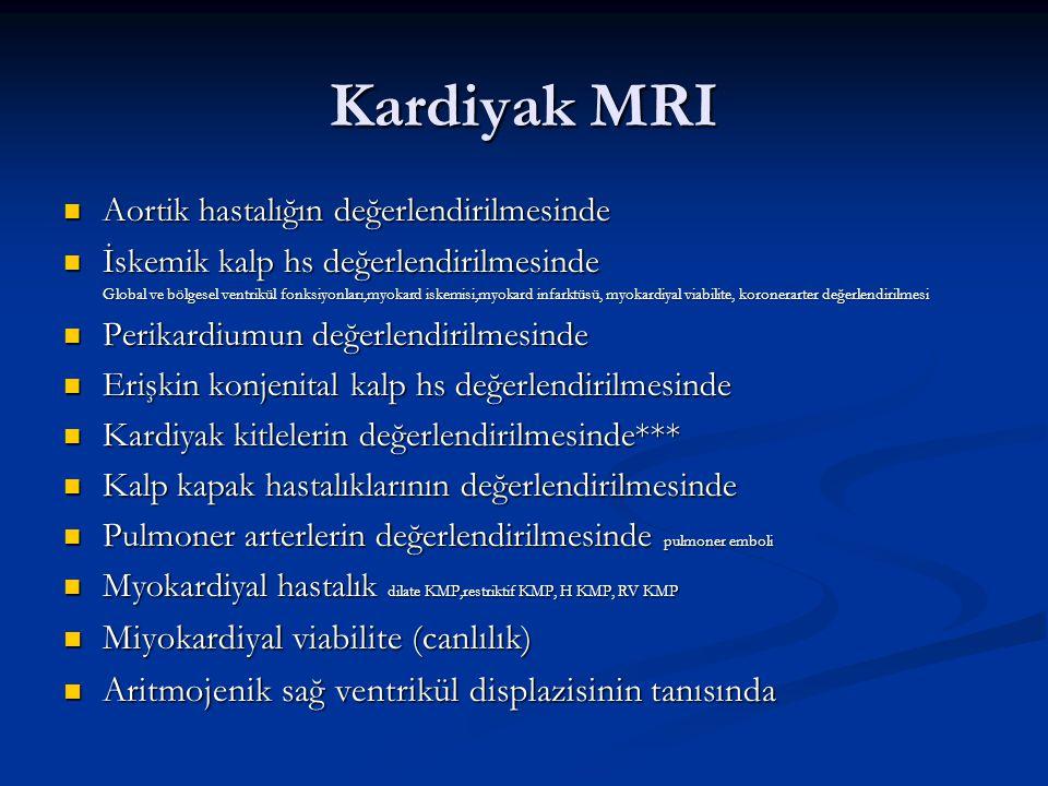 Kardiyak MRI Miyokardiyal viabilite (canlılık)