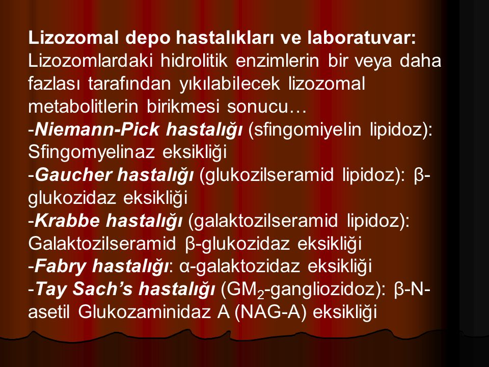 Lizozomal depo hastalıkları ve laboratuvar: