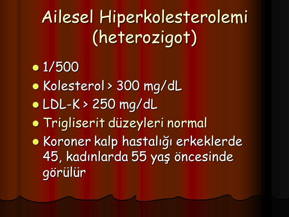 Ailesel Hiperkolesterolemi (heterozigot)