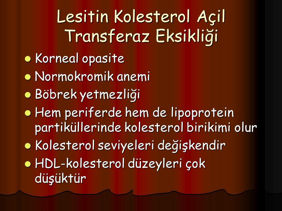 Lesitin Kolesterol Açil Transferaz Eksikliği