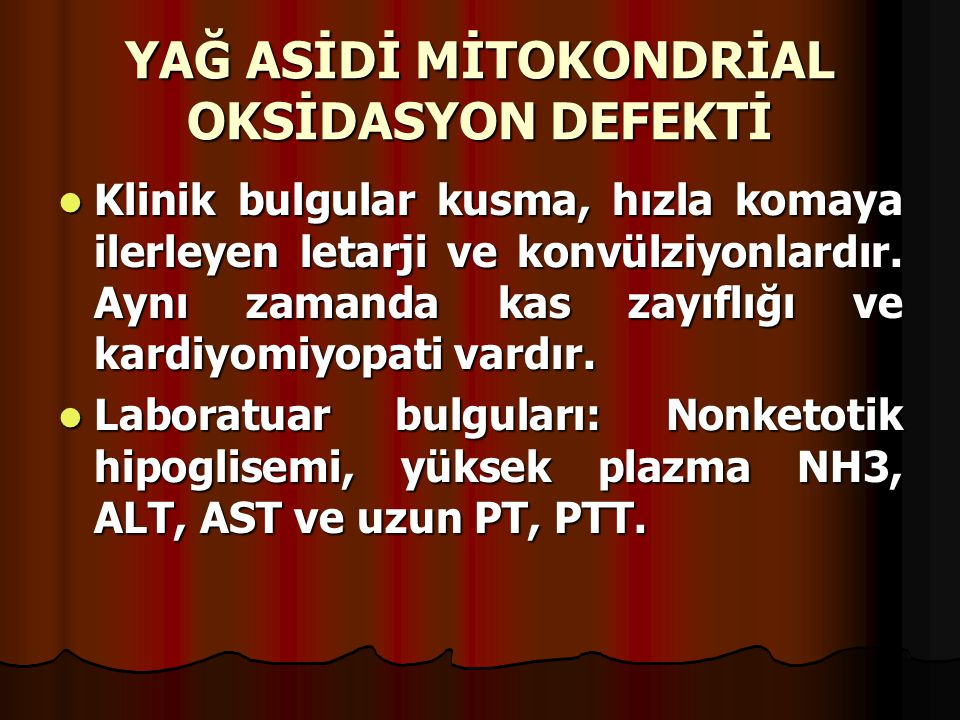 YAĞ ASİDİ MİTOKONDRİAL OKSİDASYON DEFEKTİ