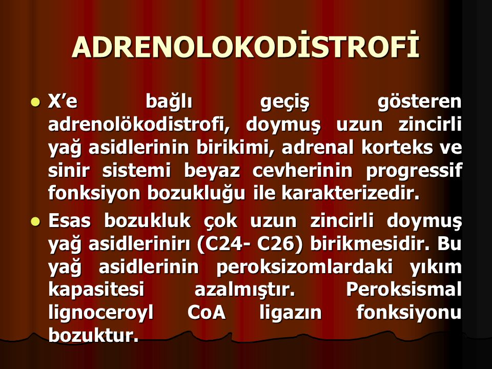 ADRENOLOKODİSTROFİ