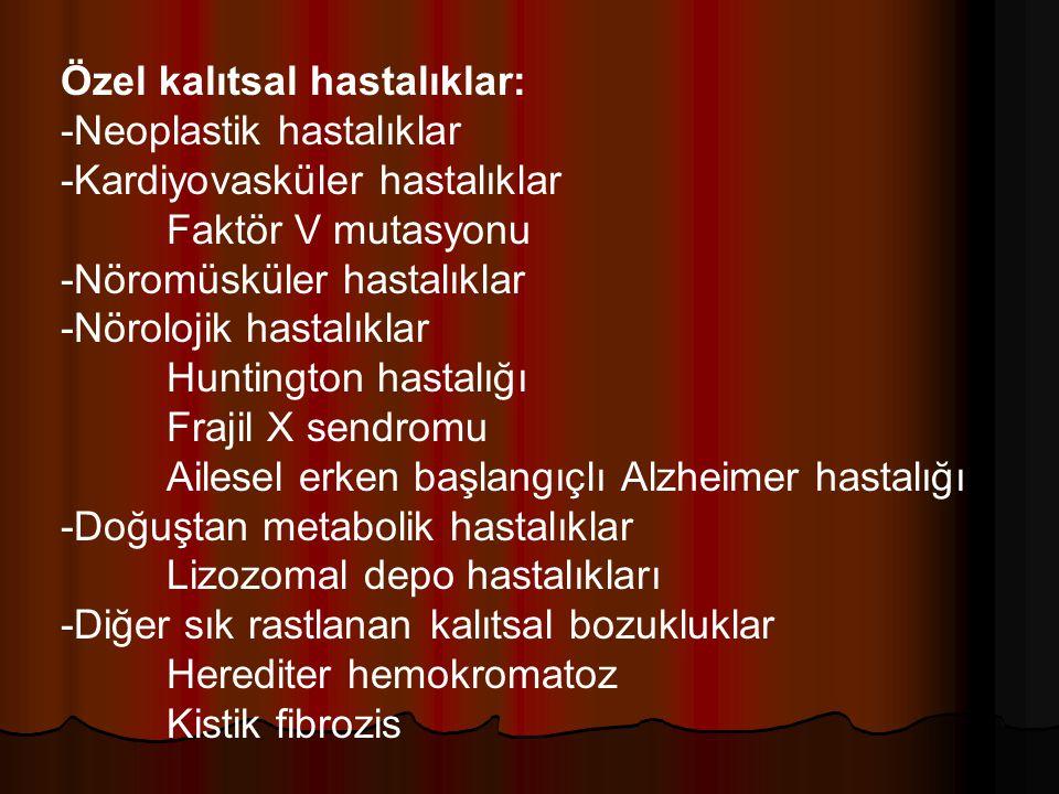 Özel kalıtsal hastalıklar: