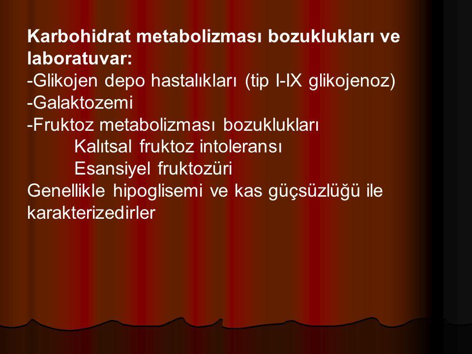 Karbohidrat metabolizması bozuklukları ve laboratuvar: