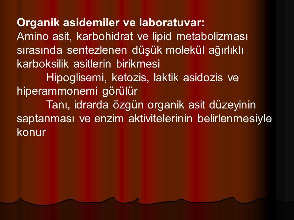 Organik asidemiler ve laboratuvar: