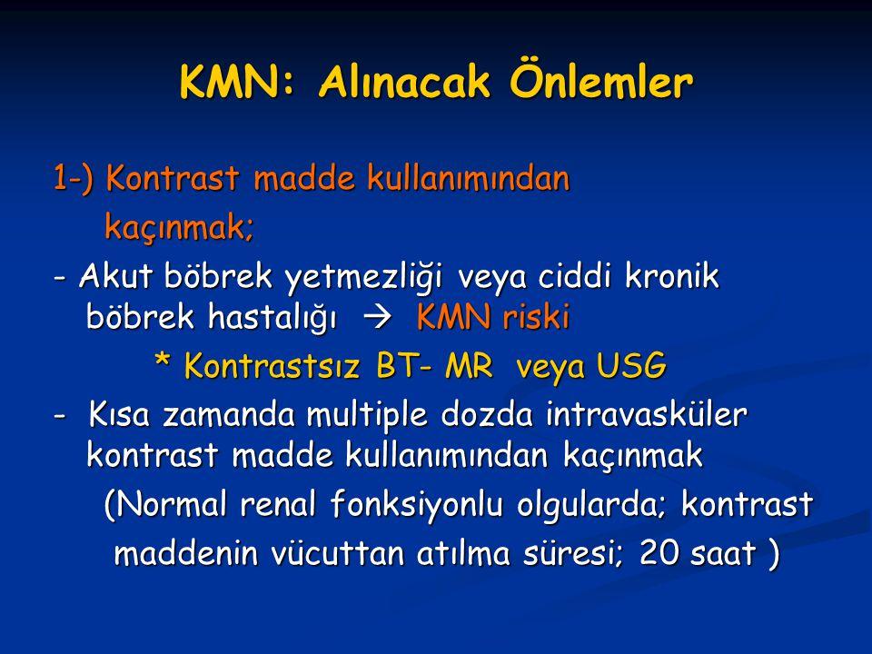 KMN: Alınacak Önlemler