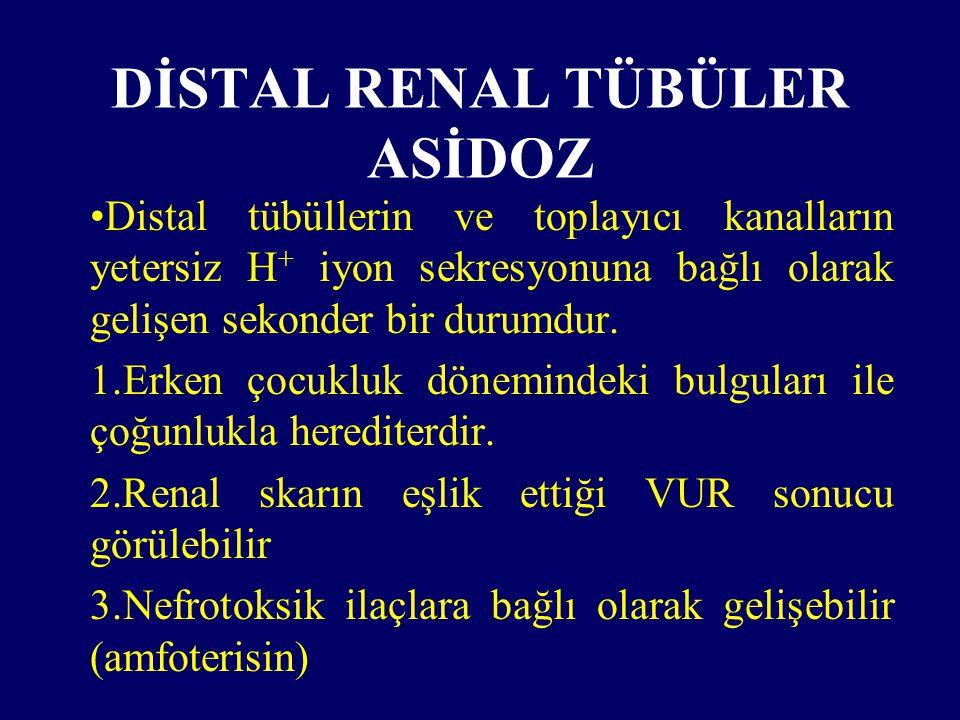 DİSTAL RENAL TÜBÜLER ASİDOZ