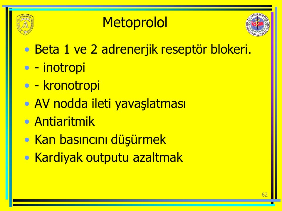Metoprolol Beta 1 ve 2 adrenerjik reseptör blokeri. - inotropi