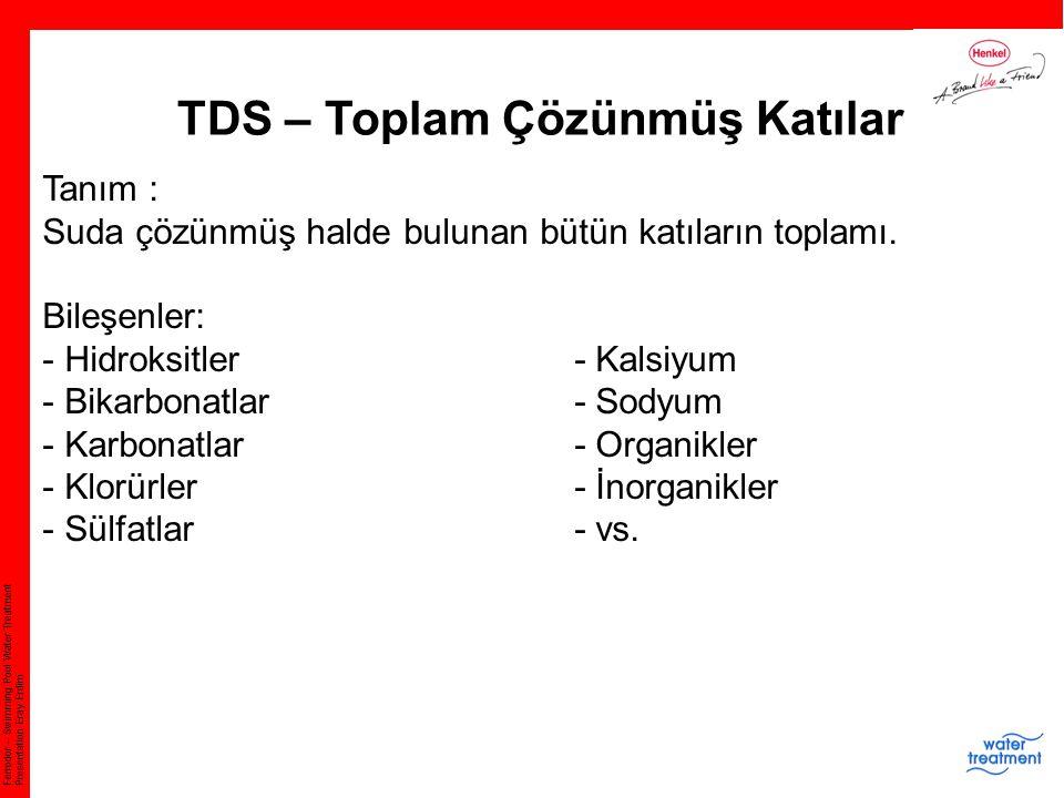 TDS – Toplam Çözünmüş Katılar