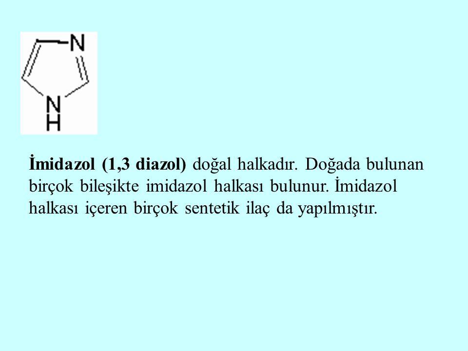 İmidazol (1,3 diazol) doğal halkadır
