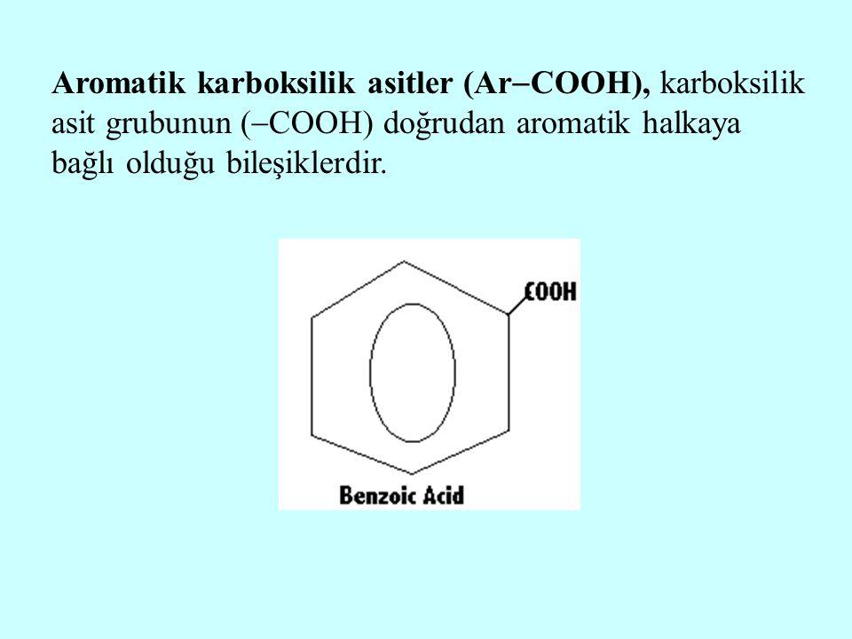 Aromatik karboksilik asitler (ArCOOH), karboksilik asit grubunun (COOH) doğrudan aromatik halkaya bağlı olduğu bileşiklerdir.
