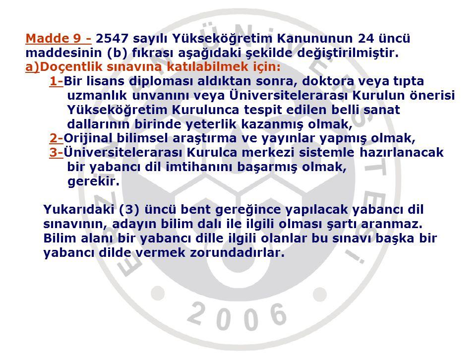Madde 9 - 2547 sayılı Yükseköğretim Kanununun 24 üncü