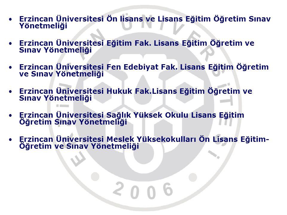 Erzincan Üniversitesi Ön lisans ve Lisans Eğitim Öğretim Sınav Yönetmeliği
