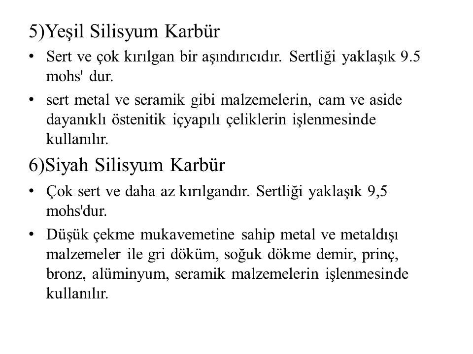 5)Yeşil Silisyum Karbür