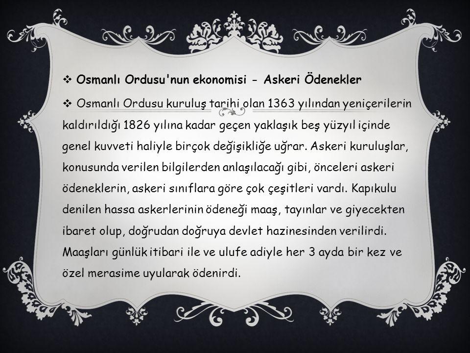 Osmanlı Ordusu nun ekonomisi - Askeri Ödenekler