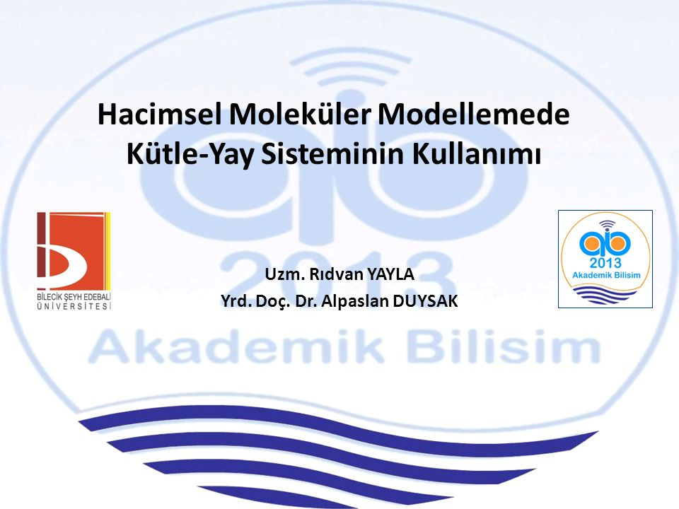 Hacimsel Moleküler Modellemede Kütle-Yay Sisteminin Kullanımı