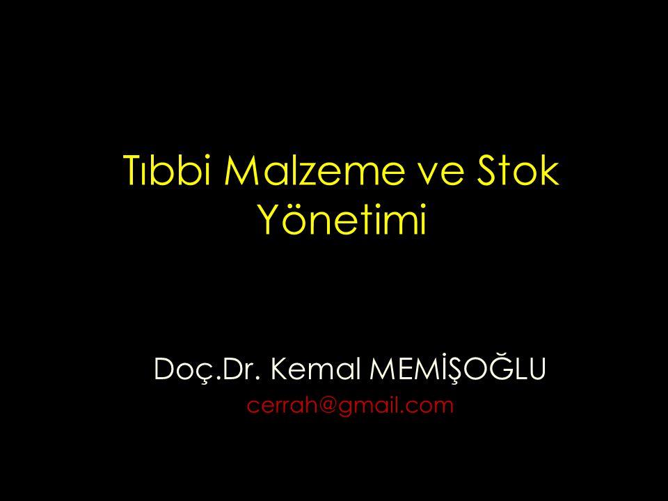 Tıbbi Malzeme ve Stok Yönetimi