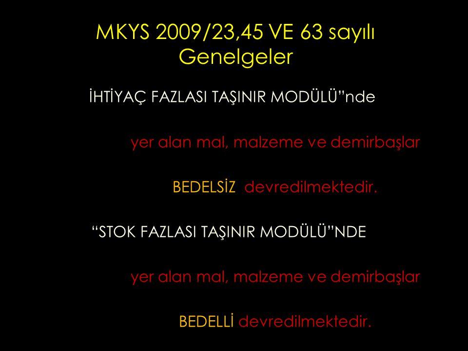 MKYS 2009/23,45 VE 63 sayılı Genelgeler