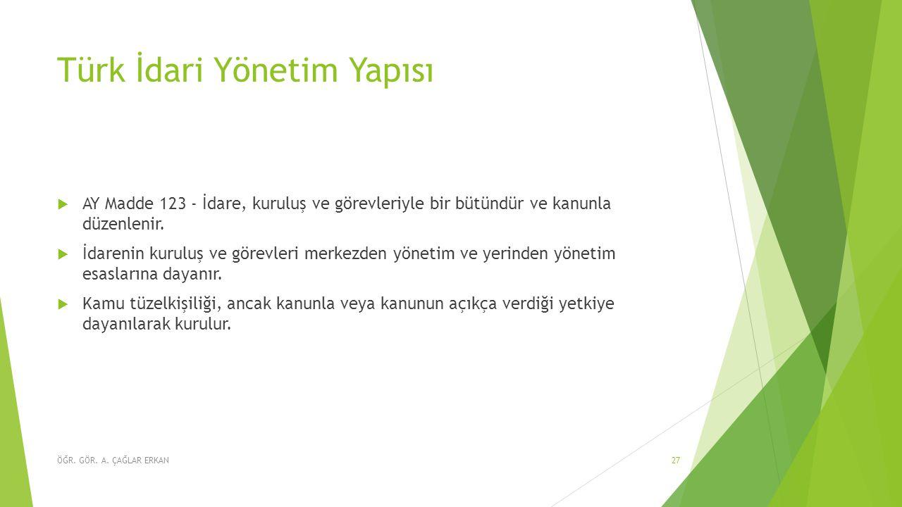 Türk İdari Yönetim Yapısı