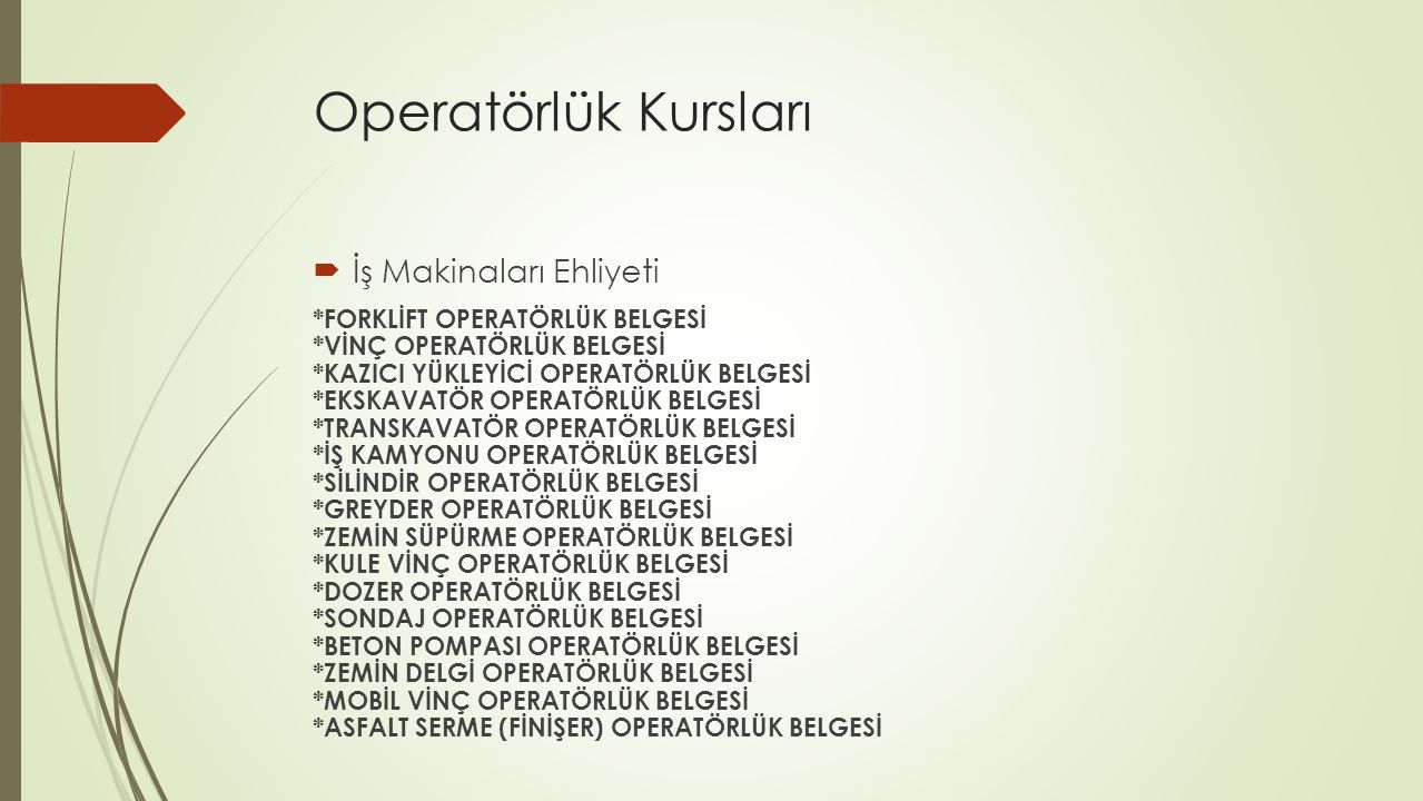 Operatörlük Kursları İş Makinaları Ehliyeti