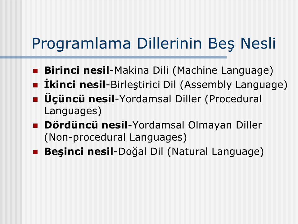 Programlama Dillerinin Beş Nesli